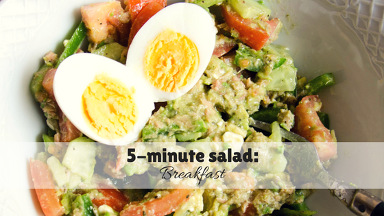 5-minute salad: Breakfast