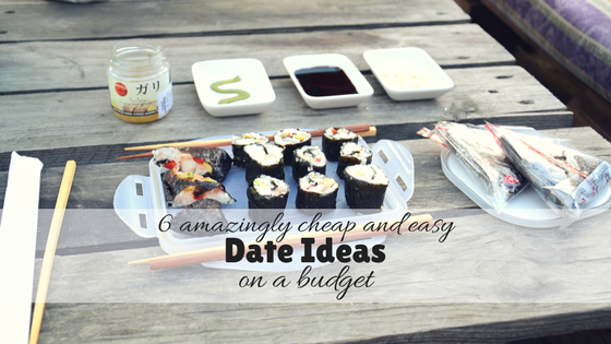 6 amazingly cheap and easy date ideas on a budget