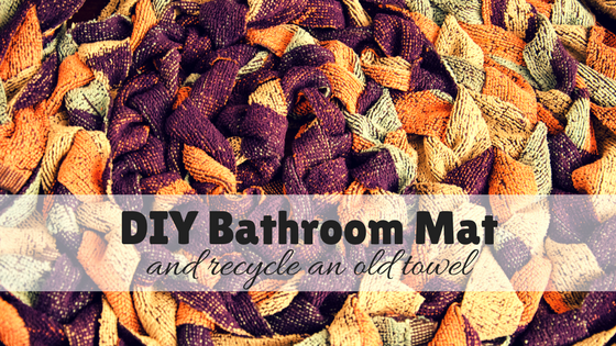 DIY Bathroom Mat – Recycled old towel