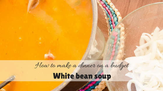 How to make a delicious dinner on a budget – White bean soup