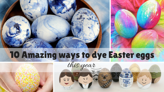 10 Amazing ways to dye Easter eggs this year – easy tips for newbies