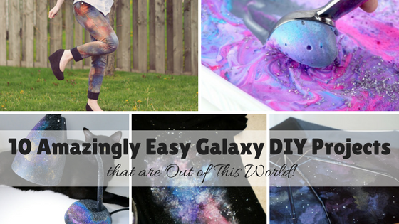 10 Amazingly Easy Galaxy DIY Projects that are Out of This World!