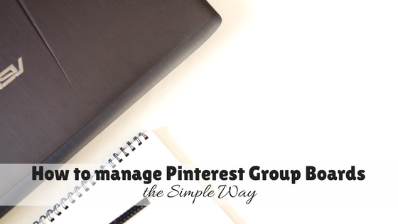 How to manage Pinterest Group Boards the Simple Way