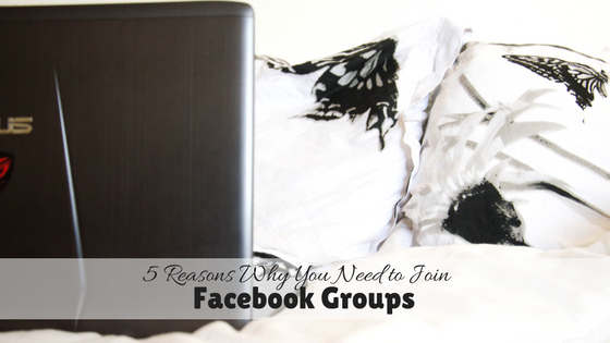 5 Reasons Why You Need to Join Facebook Groups if you Have a Blog