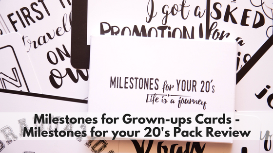 Milestones for Grown-ups Cards – Milestones for your 20's Pack Review