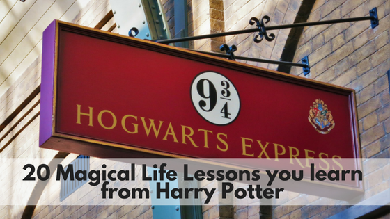 20 Magical Life Lessons you learn from Harry Potter